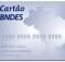 Cartão BNDES  - Vantagem, Como ter o seu,dicas, passo a passo